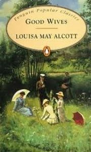PPC Good Wives, Louisa May Alcott