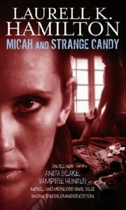Micah And Starange Candy, Laurell K. Hamilton
