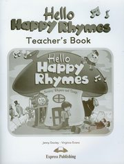 ksiazka tytuł: Hello Happy Rhymes Teacher's Book autor: Dooley Jenny, Evans Virginia