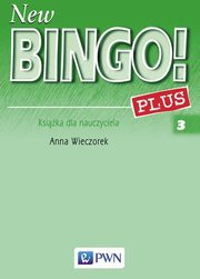 New Bingo! 3 Plus Teacher's Resource Pack, Wieczorek Anna