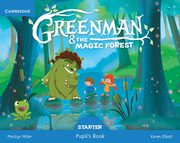 Greenman and the Magic Forest Starter Pupil's Book with Stickers and Pop-outs, Miller Marilyn, Elliott Karen