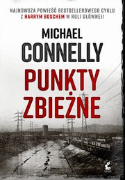 Punkty zbieżne, Michael Connelly